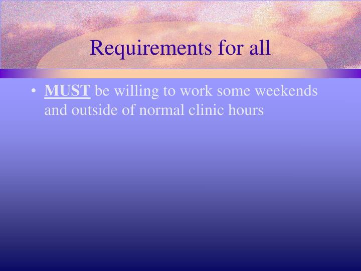 Requirements for all