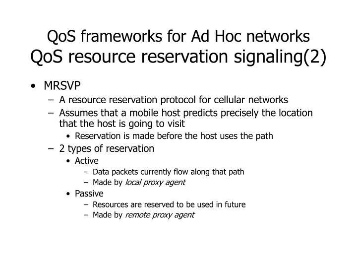 QoS frameworks for Ad Hoc networks