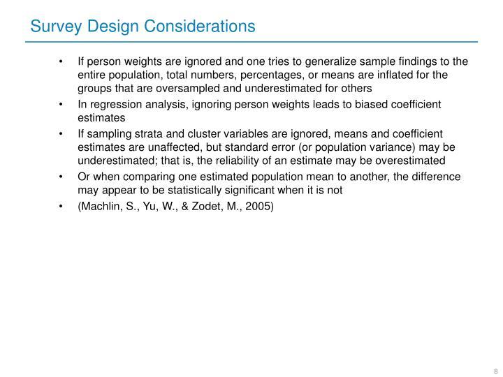 Survey Design Considerations