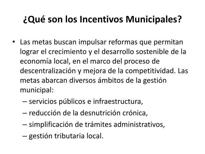 Qu son los incentivos municipales1
