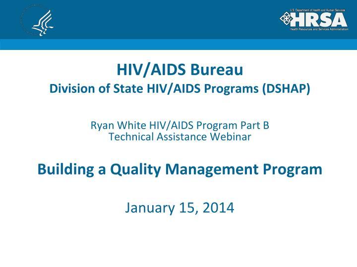 hiv aids bureau division of state hiv aids programs dshap n.