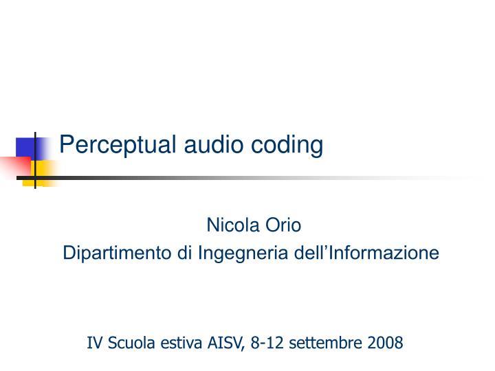 perceptual audio coding n.