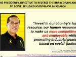the president s directive to reverse the brain drain and to solve skills education job mismatch