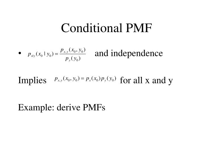 Conditional PMF