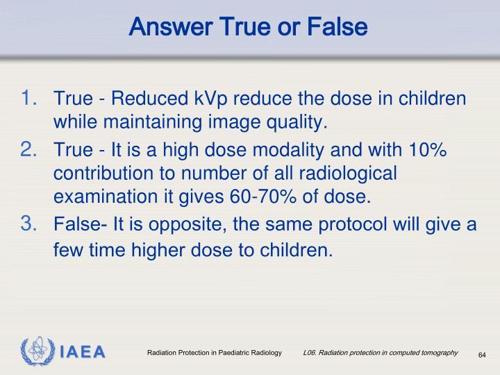 Answer True or False