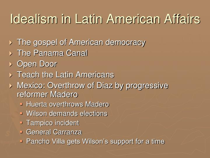 Idealism in latin american affairs