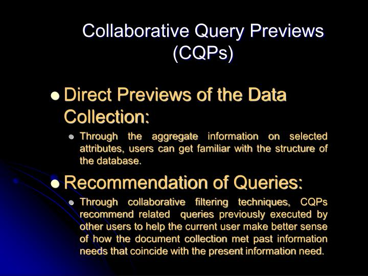Collaborative Query Previews (CQPs)