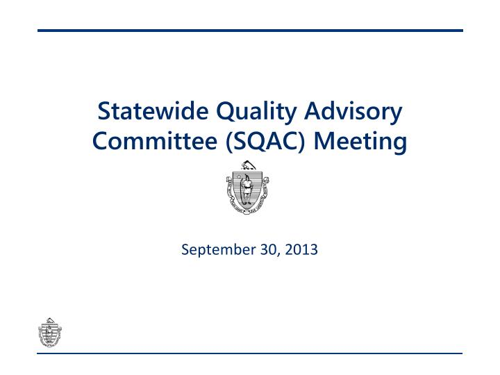 statewide quality advisory committee sqac meeting