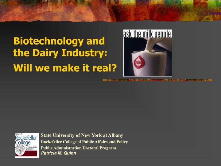 biotechnology and the dairy industry will we make it real n.