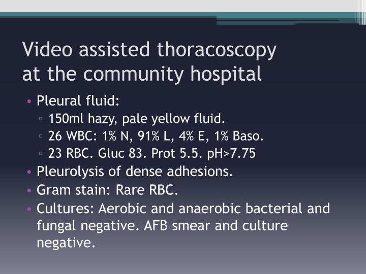 Video assisted thoracoscopy