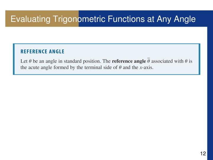 Evaluating Trigonometric Functions at Any Angle