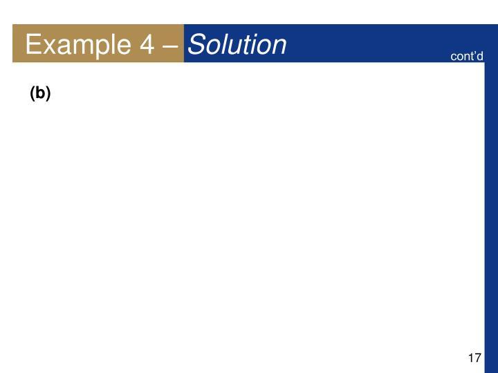 Example 4 –