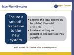 super user objectives