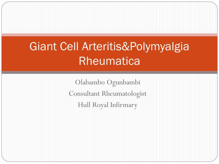 giant cell arteritis polymyalgia rheumatica n.