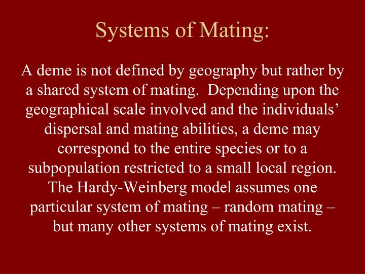 Systems of mating1