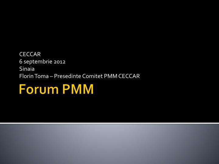 Ceccar 6 septembrie 2012 sinaia florin toma presedinte comitet pmm ceccar