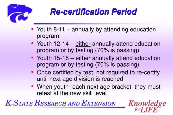Re-certification Period