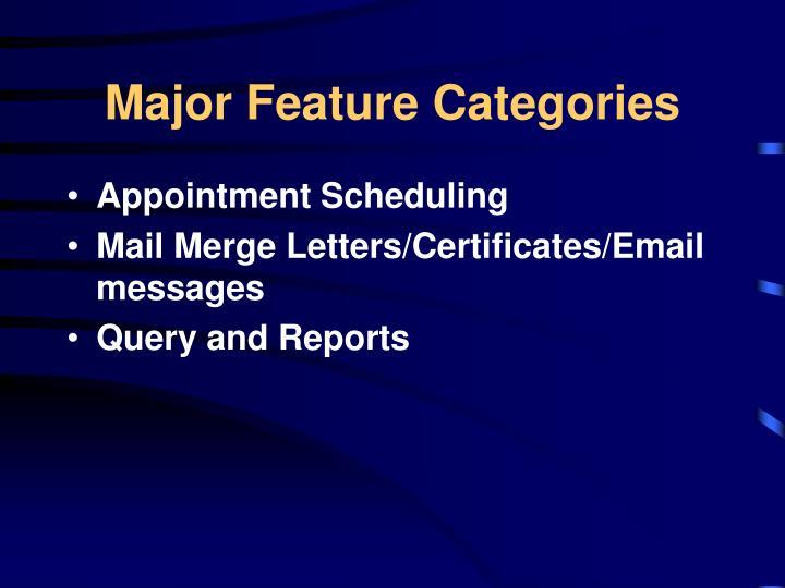 Major Feature Categories