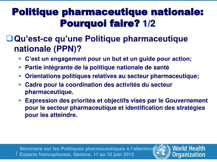 Politique pharmaceutique nationale pourquoi faire 1 2