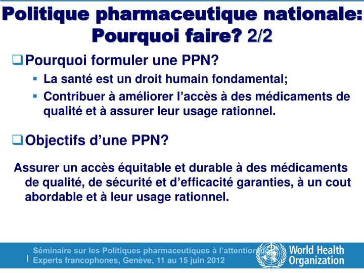 Politique pharmaceutique nationale: Pourquoi faire?