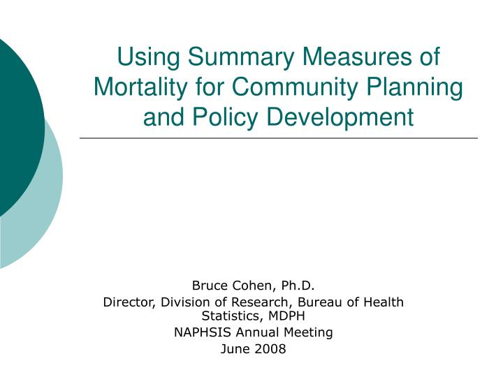 using summary measures of mortality for community planning and policy development n.