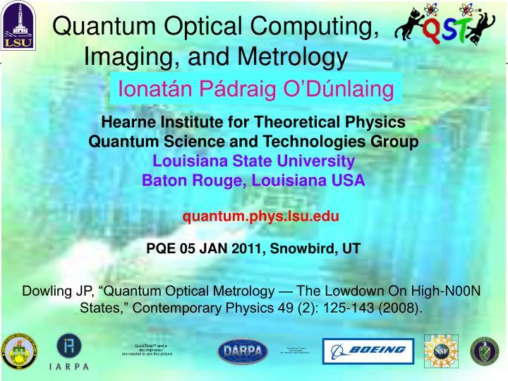 Quantum Optical Computing, Imaging, and Metrology