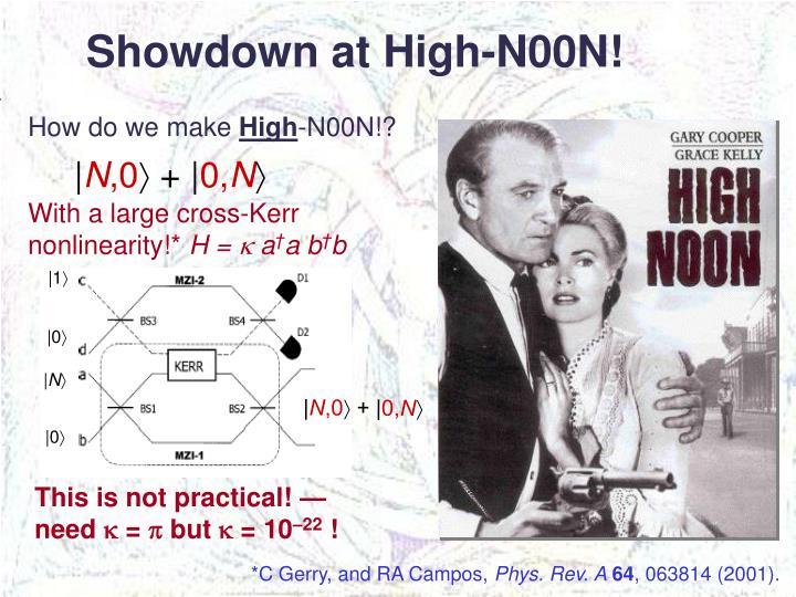 Showdown at High-N00N!