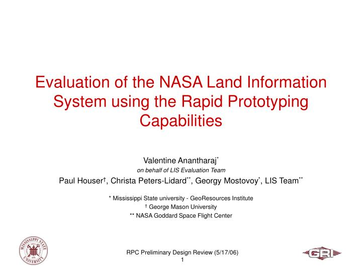 evaluation of the nasa land information system using the rapid prototyping capabilities n.