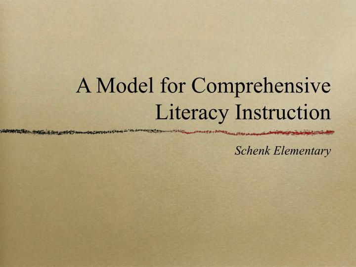 a model for comprehensive literacy instruction n.