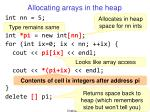 allocating arrays in the heap