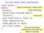 our own vector class specification