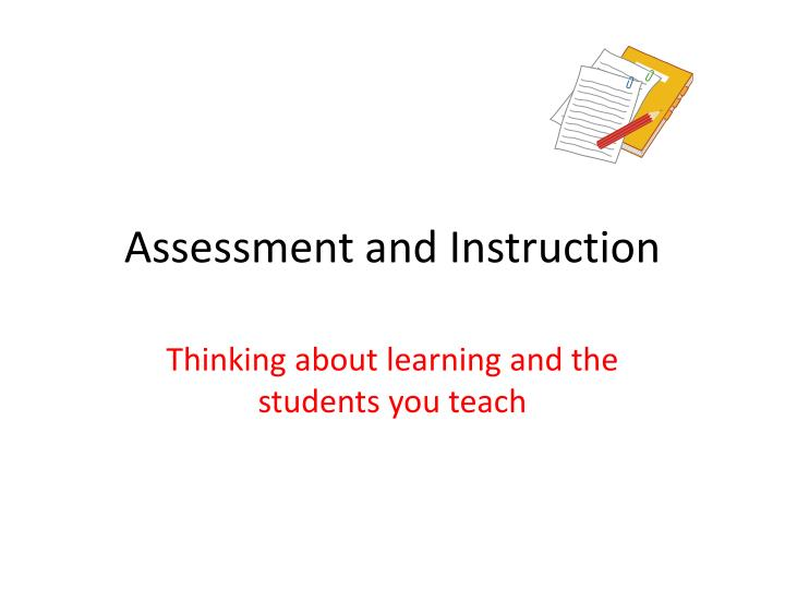 assessment and instruction n.