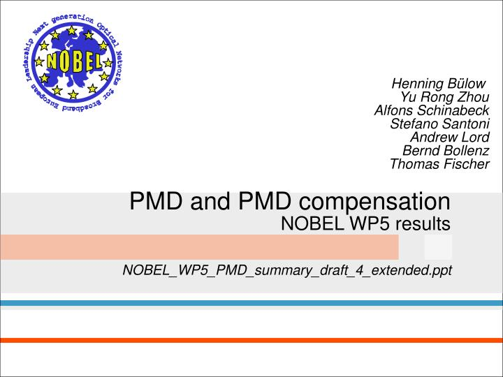 pmd and pmd compensation nobel wp5 results n.