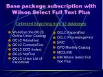 base package subscription with wilson select full text plus