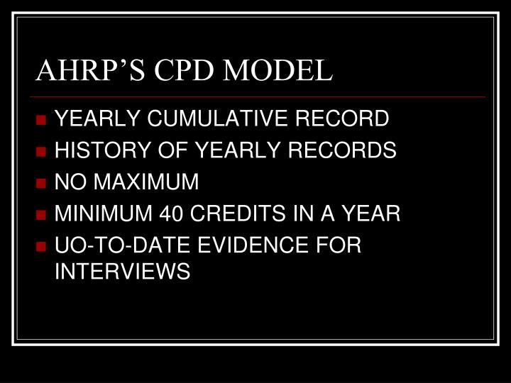AHRP'S CPD MODEL