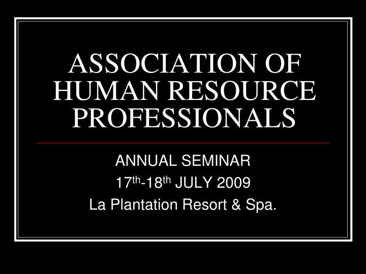 Association of human resource professionals