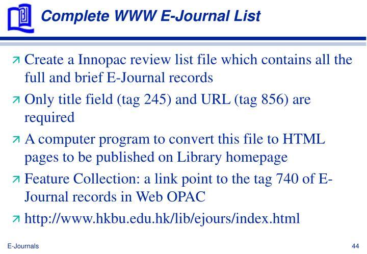 Complete WWW E-Journal List