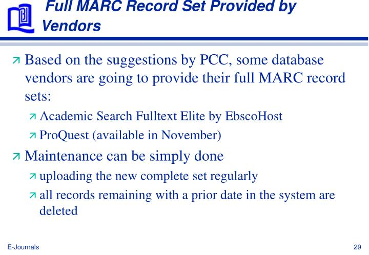 Full MARC Record Set Provided by Vendors