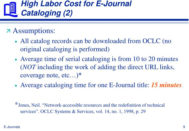 High Labor Cost for E-Journal Cataloging (2)