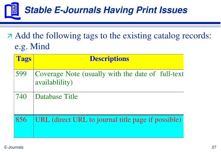 Stable E-Journals Having Print Issues
