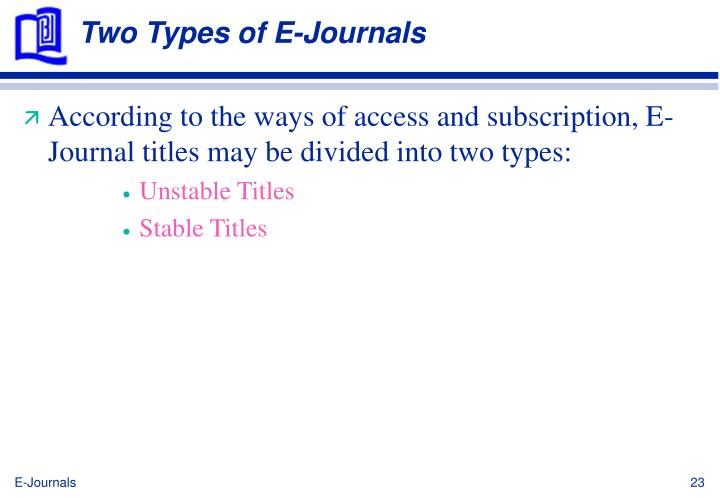 Two Types of E-Journals