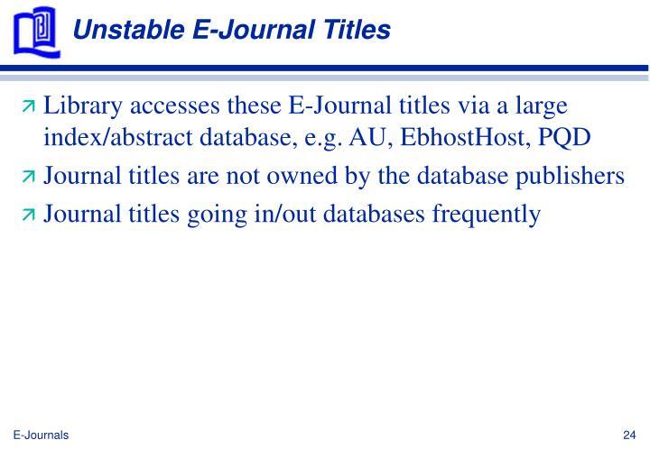 Unstable E-Journal Titles