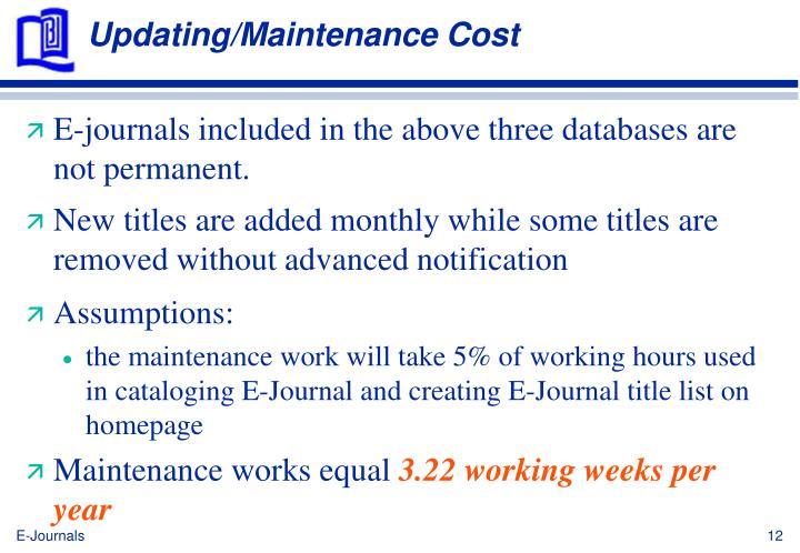 Updating/Maintenance Cost