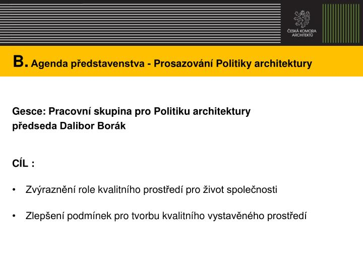 B agenda p edstavenstva prosazov n politiky architektury