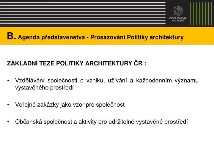 B agenda p edstavenstva prosazov n politiky architektury1