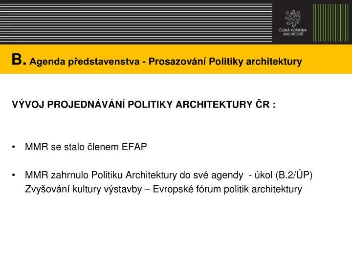 B agenda p edstavenstva prosazov n politiky architektury2