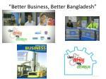 better business better bangladesh