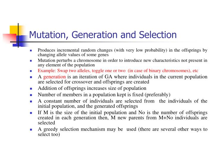 Mutation, Generation and Selection