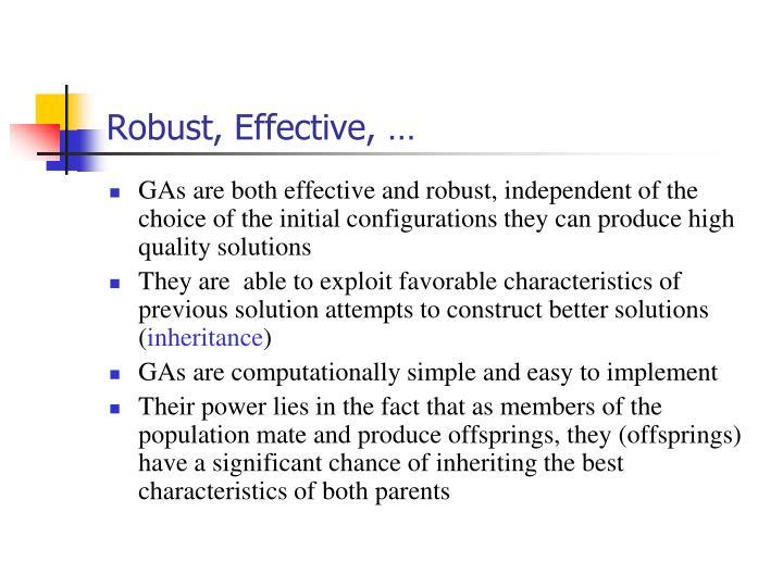 Robust, Effective, …
