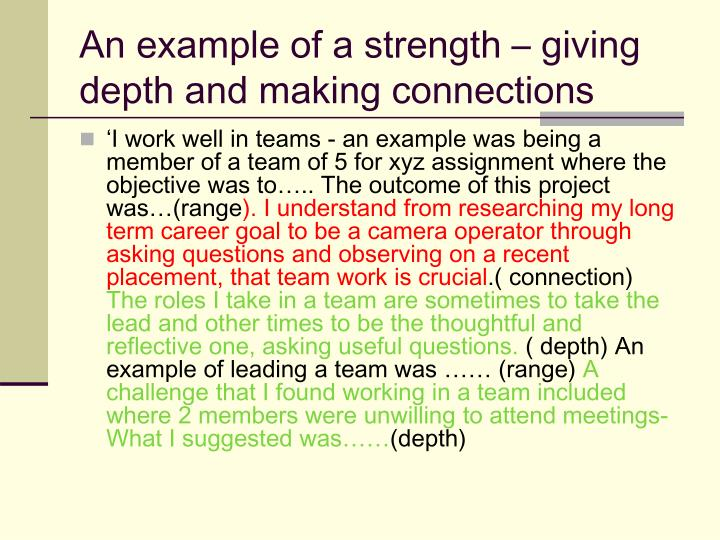 An example of a strength – giving depth and making connections